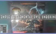 Temple of Elemental Evil Unboxing